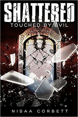 SHATTERED: Touched By Evil